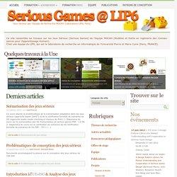Serious Games @ LIP6 - Jeux Sérieux par l'équipe de Recherche MOCAH (Laboratoire LIP6, Paris)