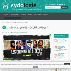 3 serious games spécial collège ! - Sydologie
