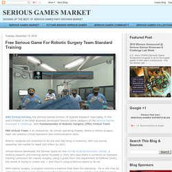 Free Serious Game For Robotic Surgery Team Standard Training