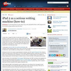 iPad 2 as a serious writing machine (how-to)