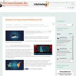 Planète 01, un Serious Game d'initiation aux TIC
