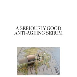 A SERIOUSLY GOOD ANTI-AGEING SERUM – In My Bag
