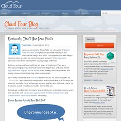 » Seriously, Don't Use Icon Fonts Cloud Four Blog