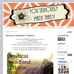 Nautical Headband Tutorial