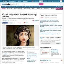 10 seriously useful Adobe Photoshop tutorials