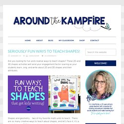 Seriously FUN Ways to Teach Shapes! - Around the Kampfire