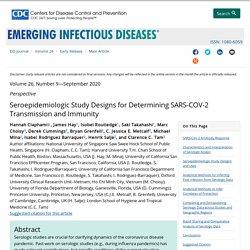 CDC EID - SEPT 2020 - Seroepidemiologic Study Designs for Determining SARS-COV-2 Transmission and Immunity
