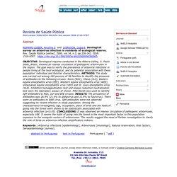 Rev. Saúde Pública [online]. 2000, vol.34, n.3, Serological survey on arbovirus infection in residents of ecological reserve.