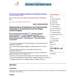 Rev. Soc. Bras. Med. Trop. vol.46 no.4 Uberaba July/Aug. 2013 Seroprevalence of hantavirus and Yersinia pestis antibodies in pro