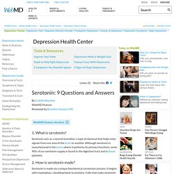 Serotonin and Depression: 9 Questions and Answers