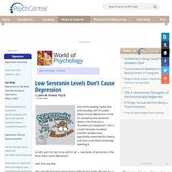 Low Serotonin Levels Don't Cause Depression