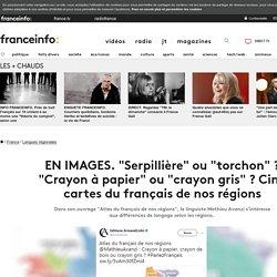 """EN IMAGES. """"Serpillière"""" ou """"torchon"""" ? """"Crayon à papier"""" ou """"crayon gris"""" ? Cinq cartes du français de nos régions"""