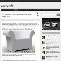Serralunga icona dell'innovazione al Salone del Mobile 2010
