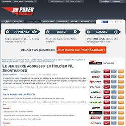 Poker, Technique, No Limit Holdem, stratégie, jeu, 6max, sh, short hande-Poker en ligne, Poker gratuit, Jouer au poker