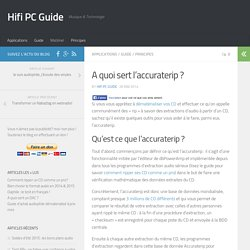 A quoi sert l'accuraterip ? - Hifi PC Guide