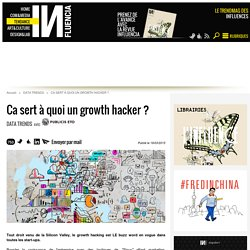 Ca sert à quoi un growth hacker ?