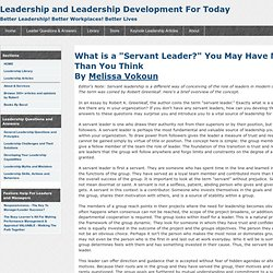 "What is a ""Servant Leader?"" You May Have More Than You Think (Greenleaf)"