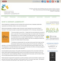 What is Servant Leadership? - Greenleaf Center for Servant Leadership