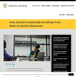 How Servant Leadership Can Bring Trust Back to Human Resources