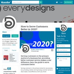 How to Serve Customers Better in 2020?