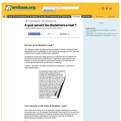 A quoi servent les disclaimers e-mail