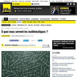 À quoi nous servent les mathématiques ?
