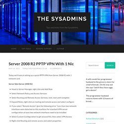 Server 2008 R2 PPTP VPN With 1 Nic - The Sysadmins