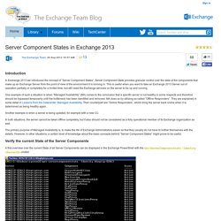 Server Component States in Exchange 2013 - Exchange Team Blog