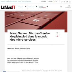 Nano Server : Microsoft entre de plein pied dans le monde des micro-services