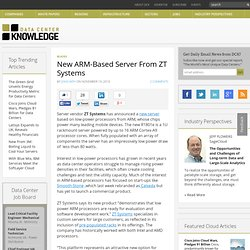 New ARM-Based Server From ZT Systems « Data Center Knowledge