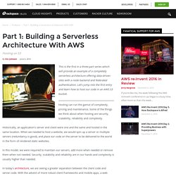 Part 1: Building a Serverless Architecture With AWS