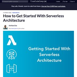 How to Get Started With Serverless Architecture