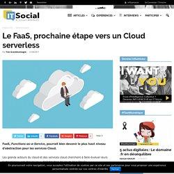 Le FaaS, prochaine étape vers un Cloud serverless - IT Social