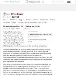 Serverless Computing, Teil 1: Theorie und Praxis