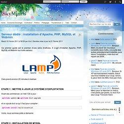 Serveur dédié : installation d'Apache, PHP, MySQL et Webmin