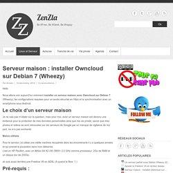 Serveur maison : installer Owncloud sur Debian 7 (Wheezy) - ZenZla