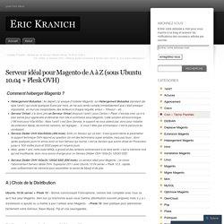 Serveur idéal pour Magento de A à Z (sous Ubuntu 10.04 + Plesk OVH)