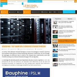 Serveur NAS : tout savoir sur le serveur de stockage en réseau