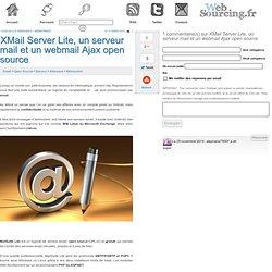 XMail Server Lite, un serveur mail et un webmail Ajax open source