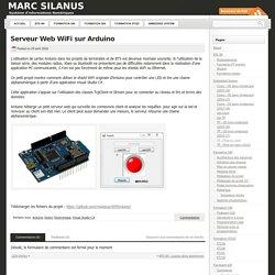 Serveur Web WiFi sur Arduino « Marc Silanus