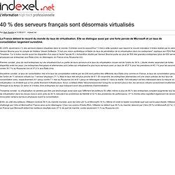 40 % des serveurs français sont désormais virtualisés