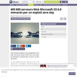600 000 serveurs Web Microsoft IIS 6.0 menacés par un exploit zero day