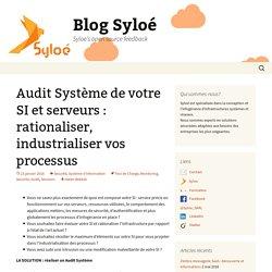 Audit Système de votre SI et serveurs : Optimisation et sécurité