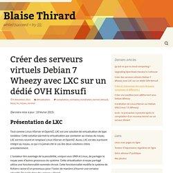 Créer des serveurs virtuels Debian 7 Wheezy avec LXC sur un dédié OVH Kimsufi