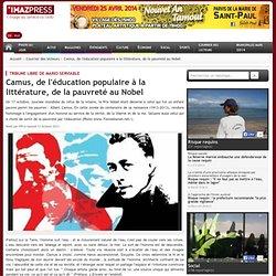 Tribune libre de Mario Serviable : Camus, de l'éducation populaire à la littérature, de la pauvreté au Nobel