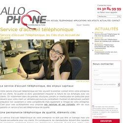 Service d'Accueil Téléphonique, les Clés d'un Accueil de Qualité
