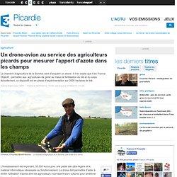 Un drone-avion au service des agriculteurs picards pour mesurer l'apport d'azote dans les champs