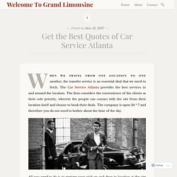 Get the Best Quotes of Car Service Atlanta – Welcome To Grand Limousine