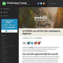 Le WebGL au service des campagnes digitales