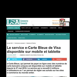 Le service e-Carte Bleue de Visa disponible...